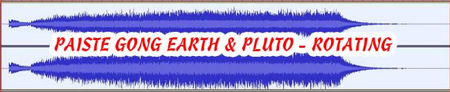 12 PAISTE GONG EARTH & PLUTO - ROTATING 432 Hz