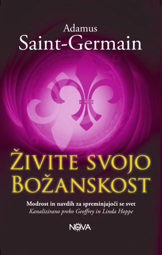 zivite_svojo_bozanskost_adamus_saint_germain_b