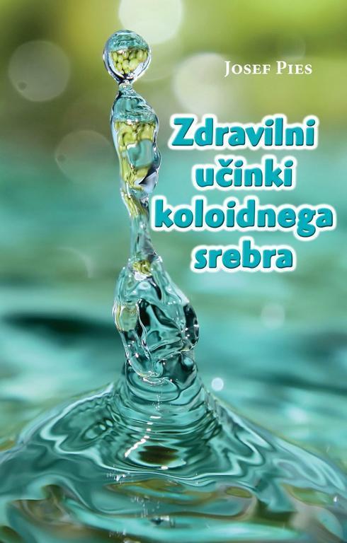 dat_1291_e-zdravilni_ucinki_koloidnega_srebra